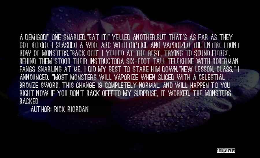 Last Class Quotes By Rick Riordan