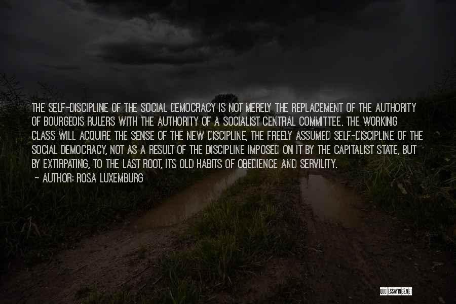 Last Class Quotes By Rosa Luxemburg