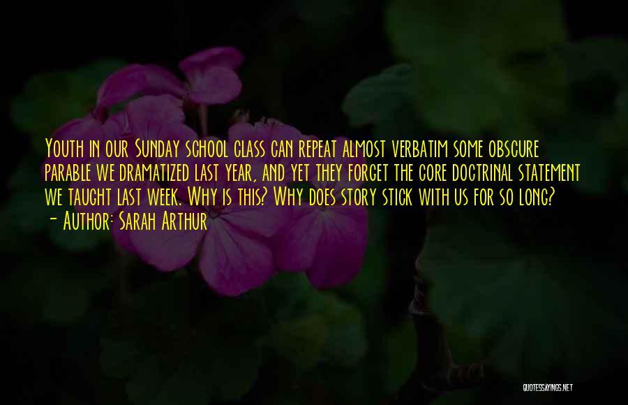 Last Class Quotes By Sarah Arthur