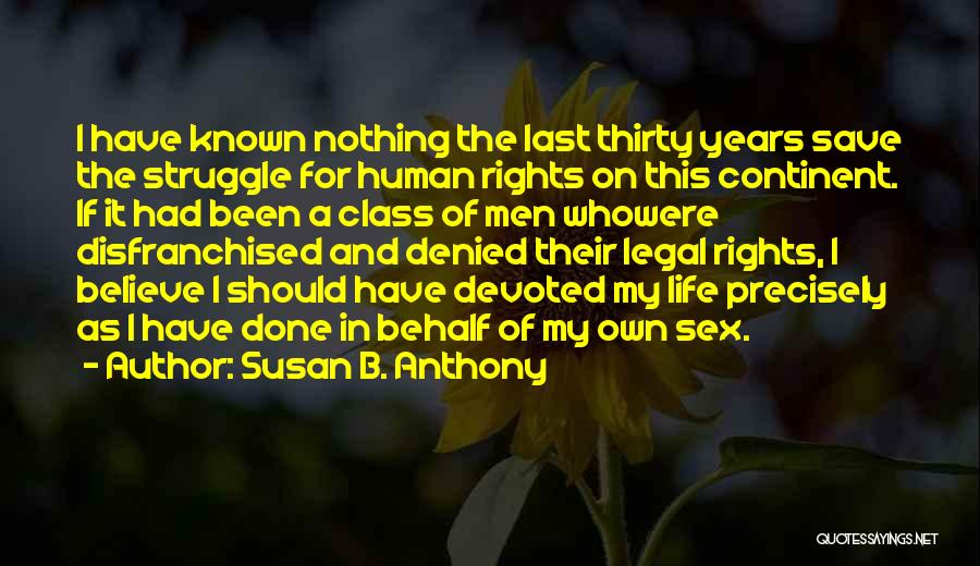 Last Class Quotes By Susan B. Anthony