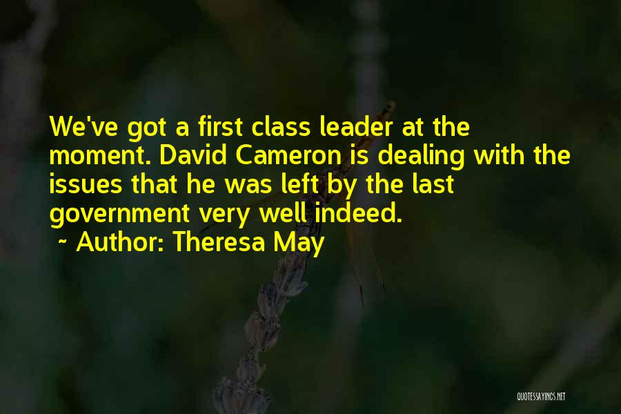 Last Class Quotes By Theresa May
