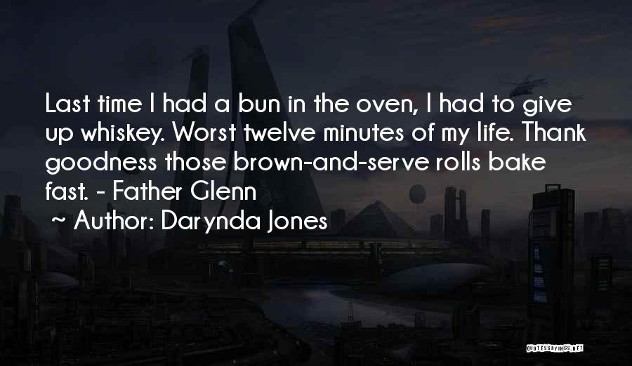 Last Minutes Quotes By Darynda Jones