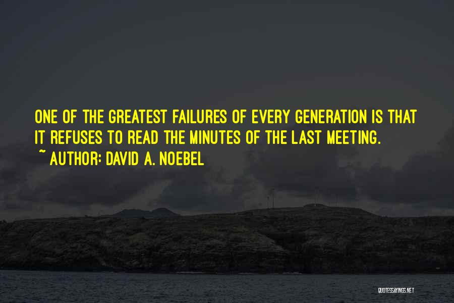 Last Minutes Quotes By David A. Noebel