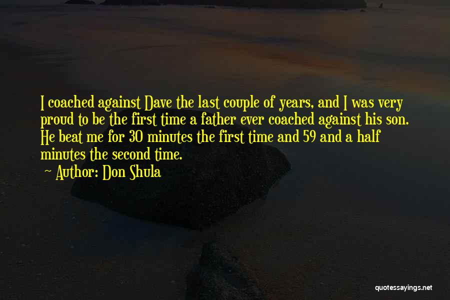 Last Minutes Quotes By Don Shula