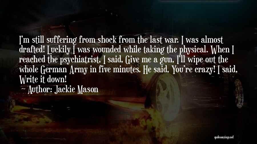 Last Minutes Quotes By Jackie Mason