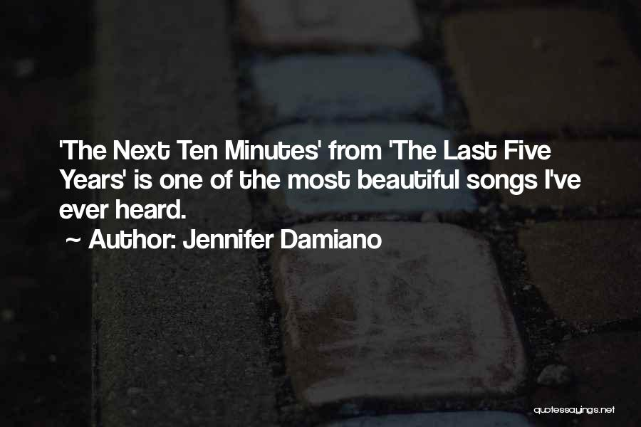 Last Minutes Quotes By Jennifer Damiano