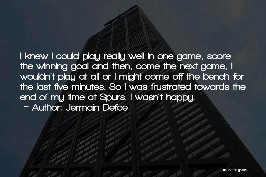 Last Minutes Quotes By Jermain Defoe