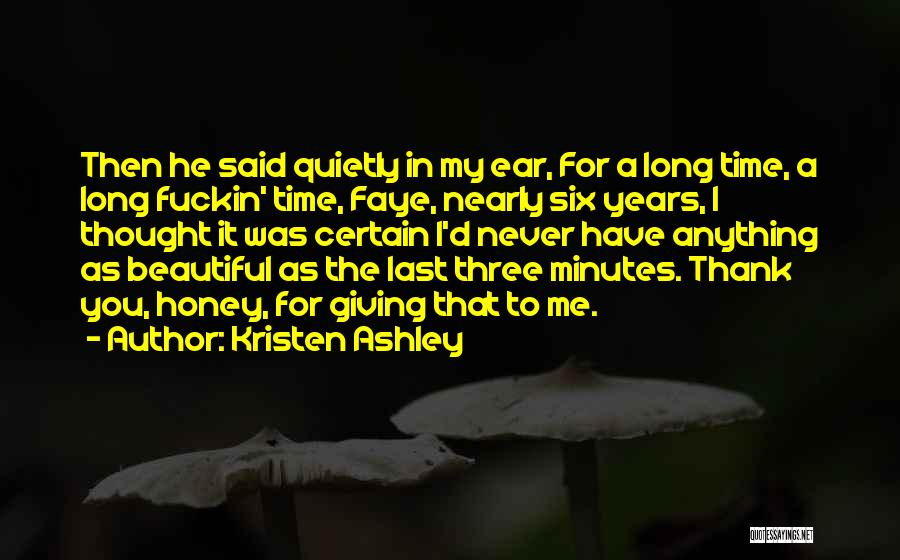Last Minutes Quotes By Kristen Ashley
