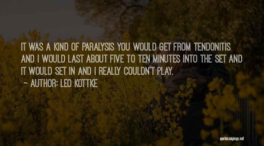 Last Minutes Quotes By Leo Kottke