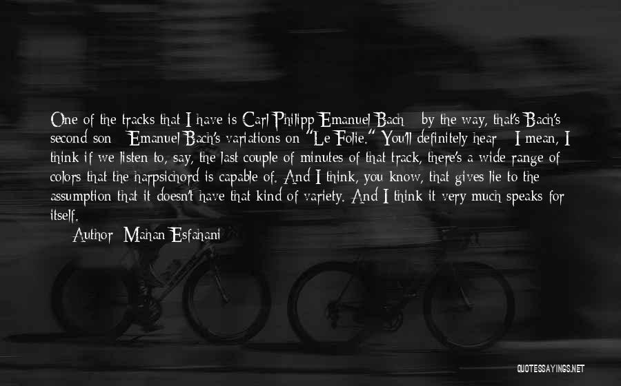 Last Minutes Quotes By Mahan Esfahani