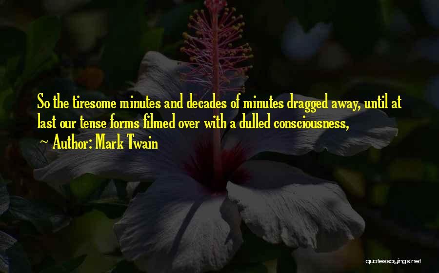 Last Minutes Quotes By Mark Twain