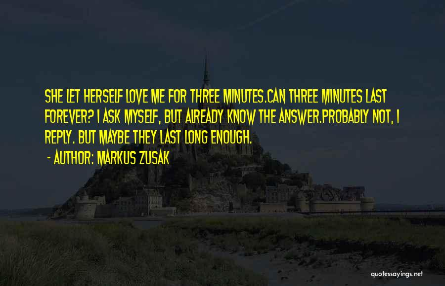 Last Minutes Quotes By Markus Zusak