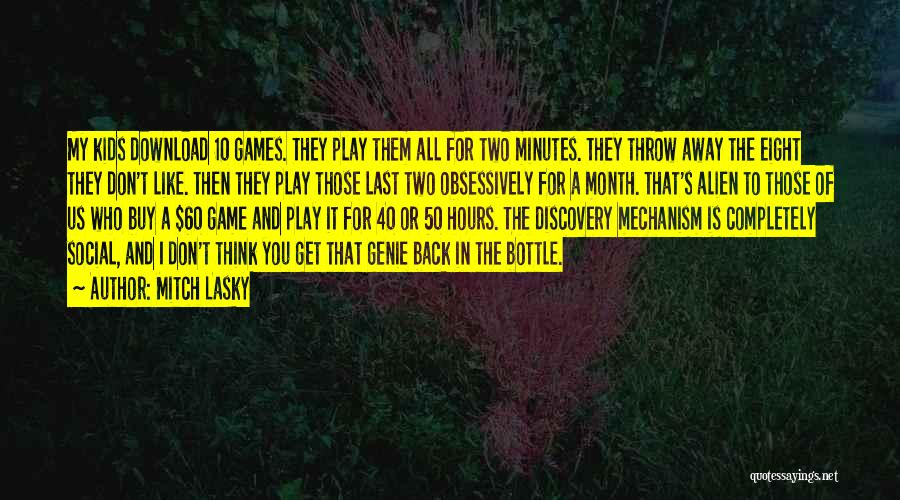 Last Minutes Quotes By Mitch Lasky