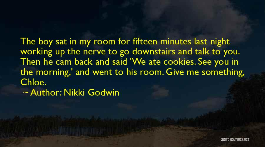 Last Minutes Quotes By Nikki Godwin