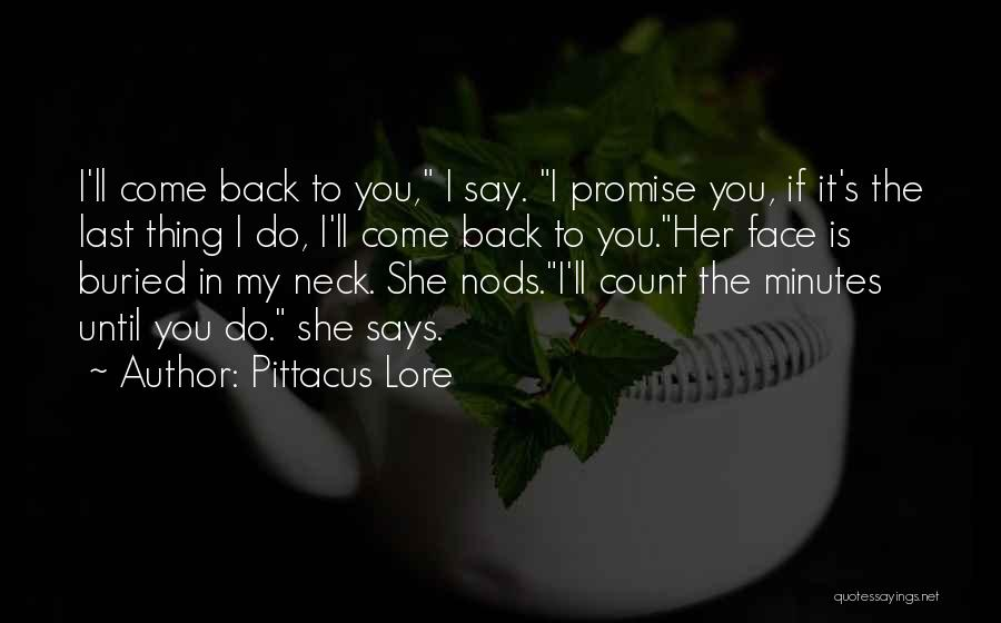 Last Minutes Quotes By Pittacus Lore