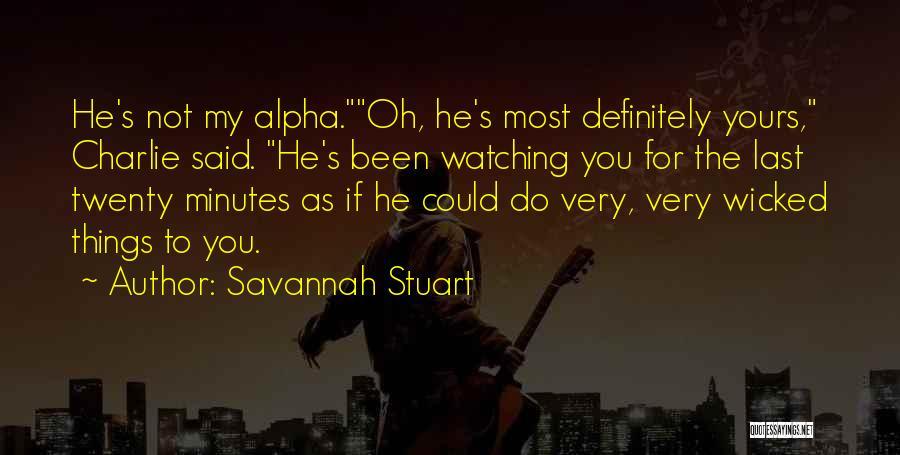 Last Minutes Quotes By Savannah Stuart