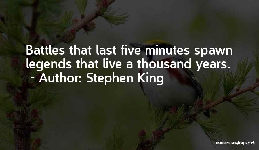 Last Minutes Quotes By Stephen King