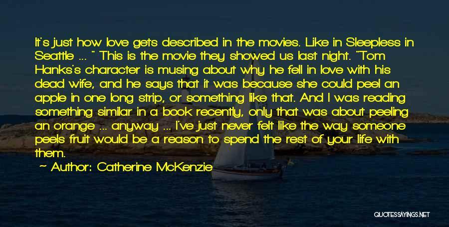 Last Night Movie Quotes By Catherine McKenzie