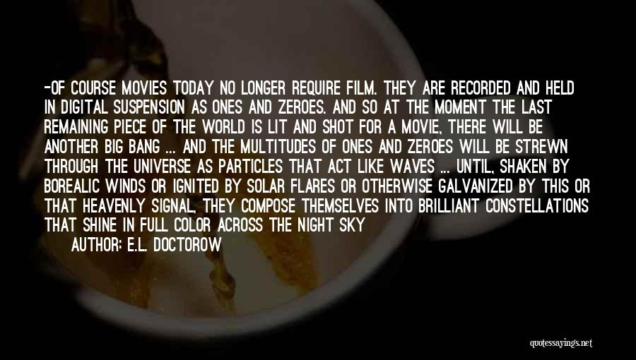 Last Night Movie Quotes By E.L. Doctorow