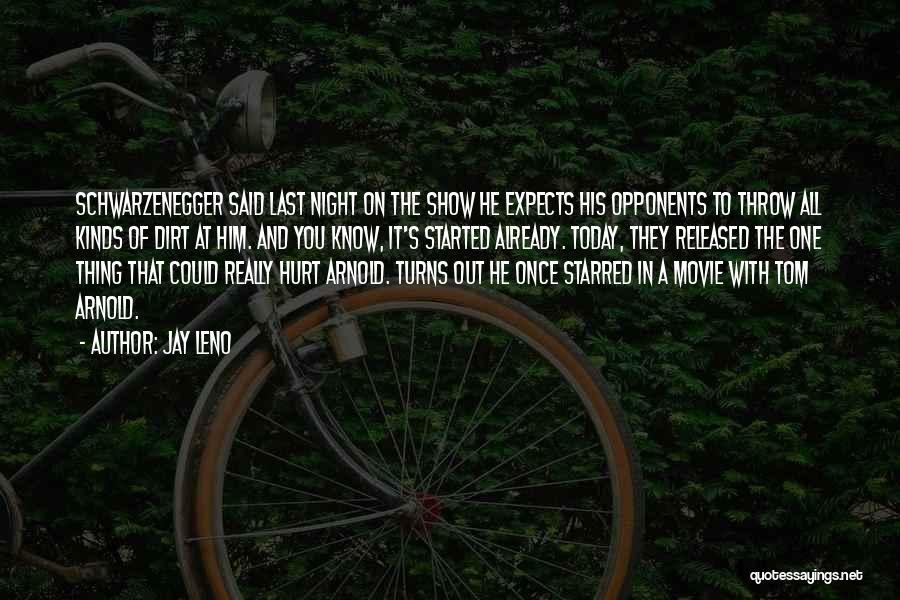 Last Night Movie Quotes By Jay Leno