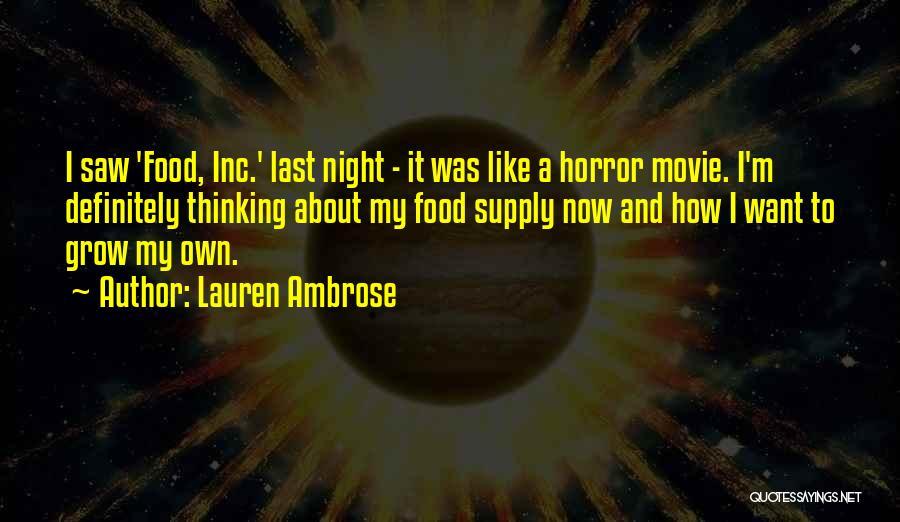 Last Night Movie Quotes By Lauren Ambrose