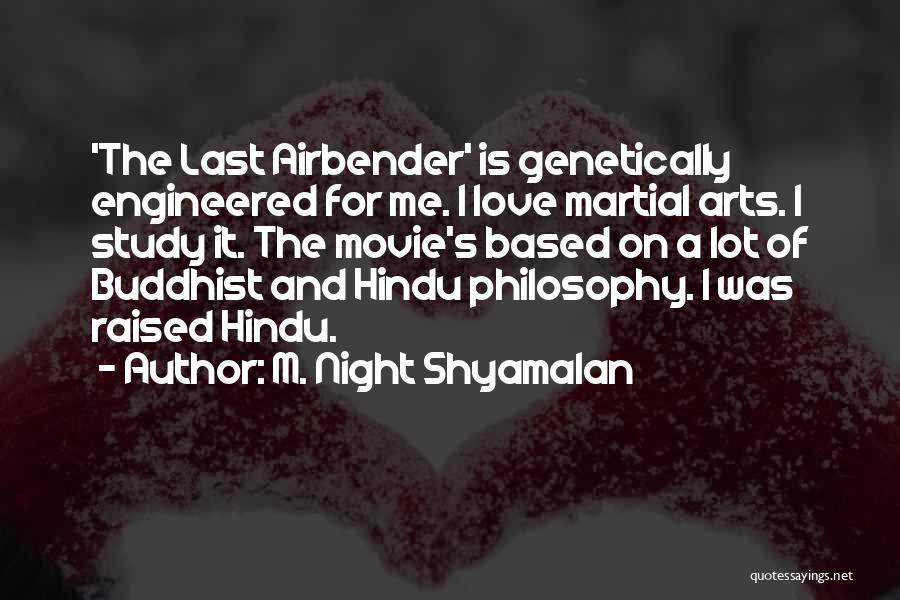 Last Night Movie Quotes By M. Night Shyamalan