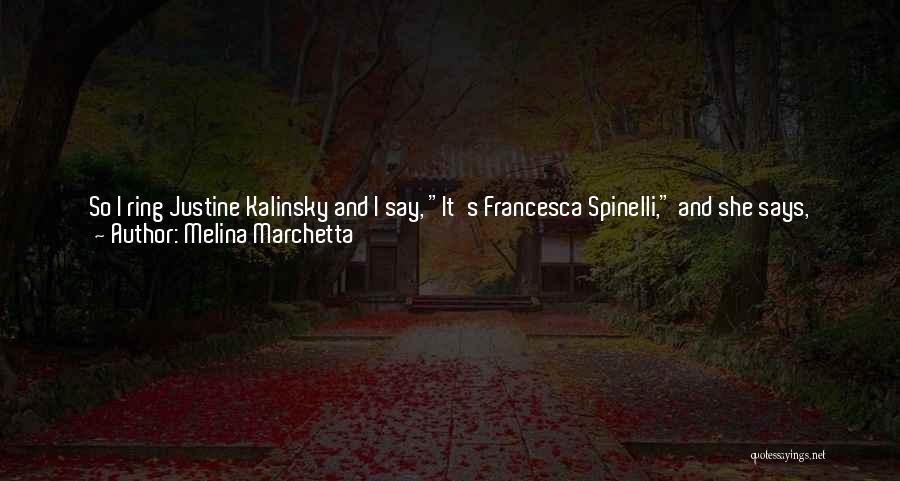 Last Night Movie Quotes By Melina Marchetta
