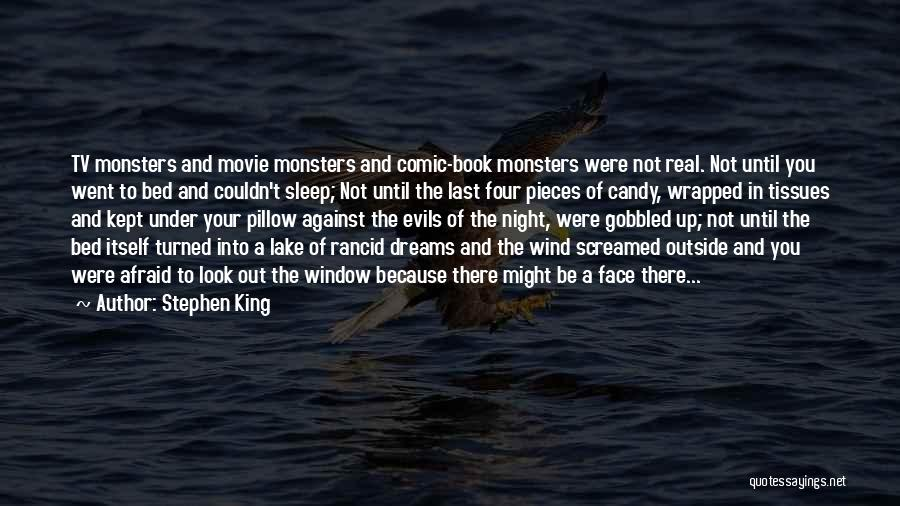 Last Night Movie Quotes By Stephen King