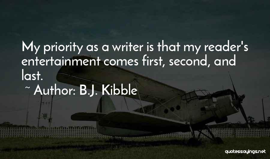 Last Priority Quotes By B.J. Kibble