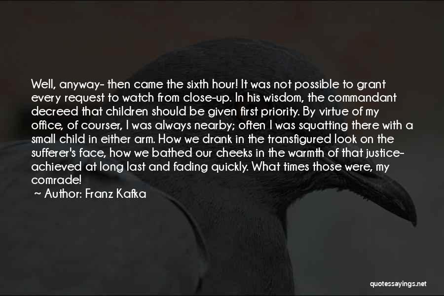 Last Priority Quotes By Franz Kafka