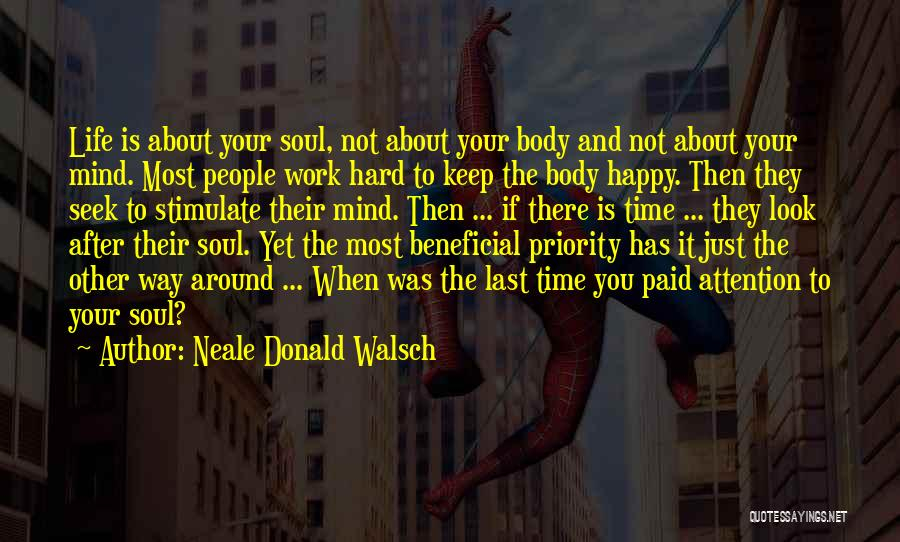 Last Priority Quotes By Neale Donald Walsch