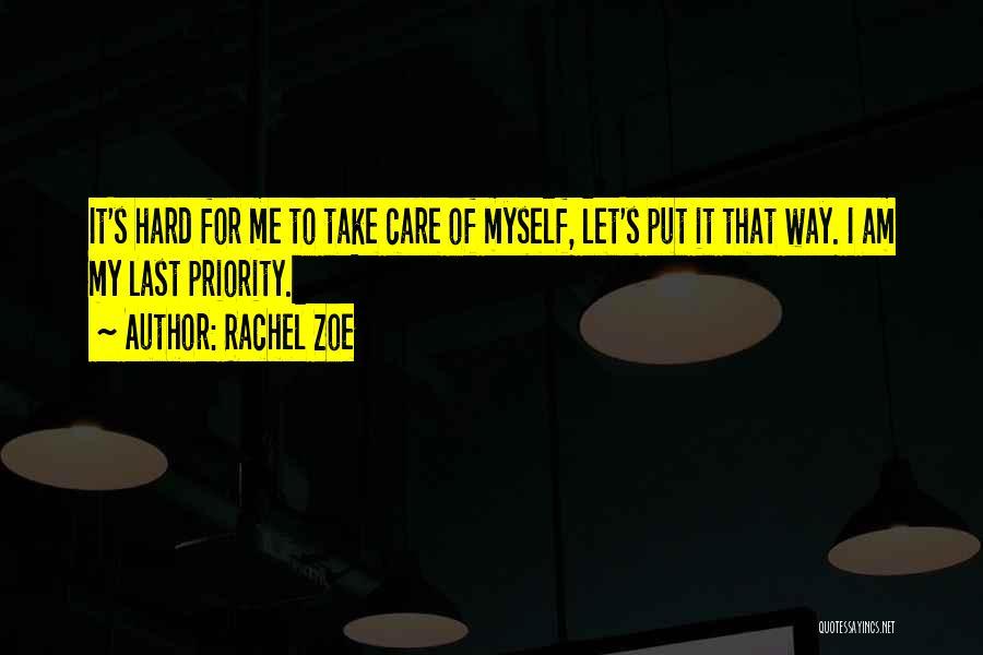 Last Priority Quotes By Rachel Zoe