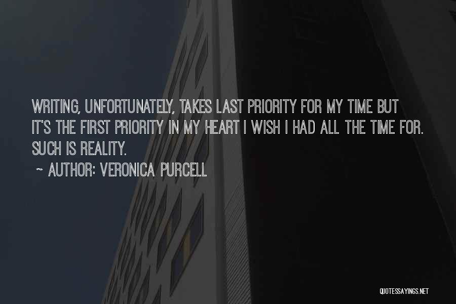 Last Priority Quotes By Veronica Purcell