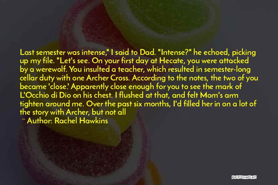 Last Werewolf Quotes By Rachel Hawkins