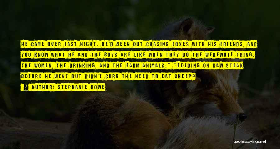 Last Werewolf Quotes By Stephanie Rowe
