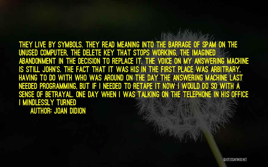 Last Working Day At Office Quotes By Joan Didion
