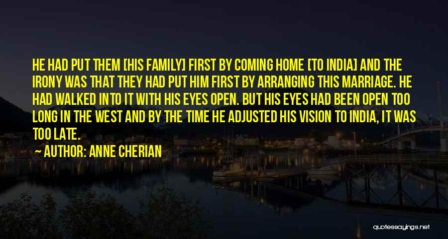 Late Marriage Quotes By Anne Cherian