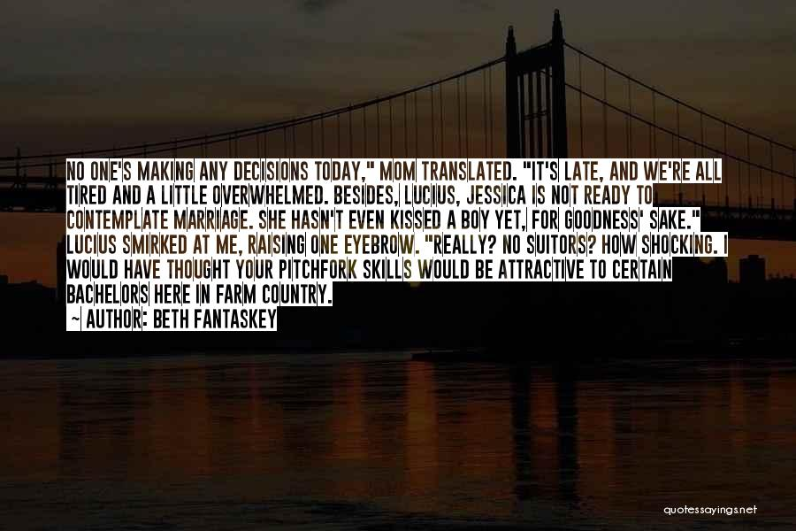 Late Marriage Quotes By Beth Fantaskey