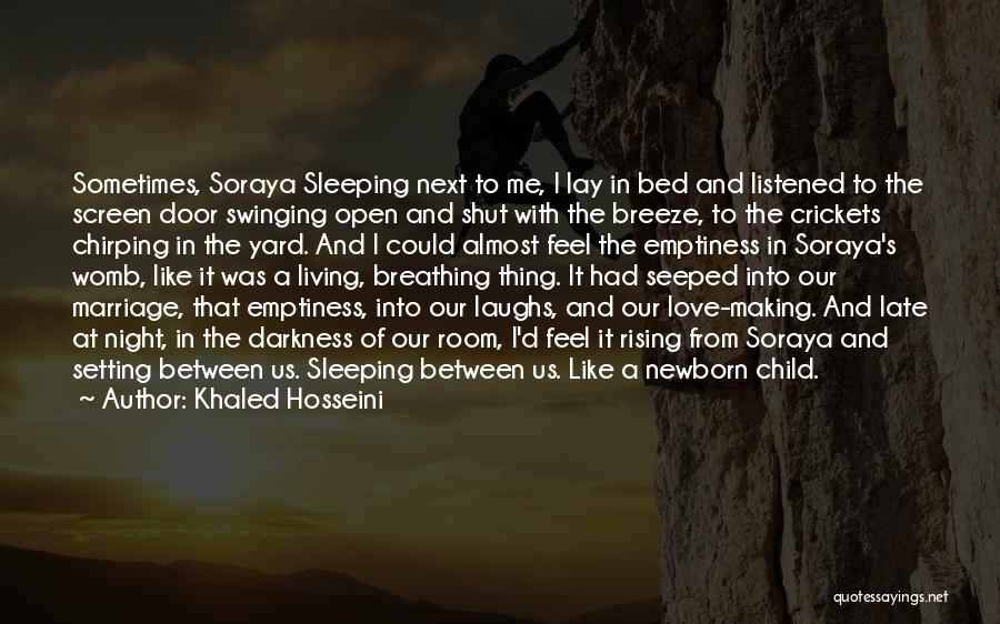 Late Marriage Quotes By Khaled Hosseini