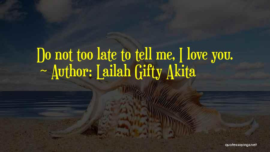 Late Marriage Quotes By Lailah Gifty Akita