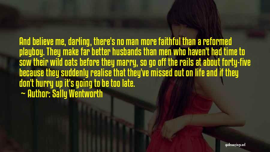 Late Marriage Quotes By Sally Wentworth