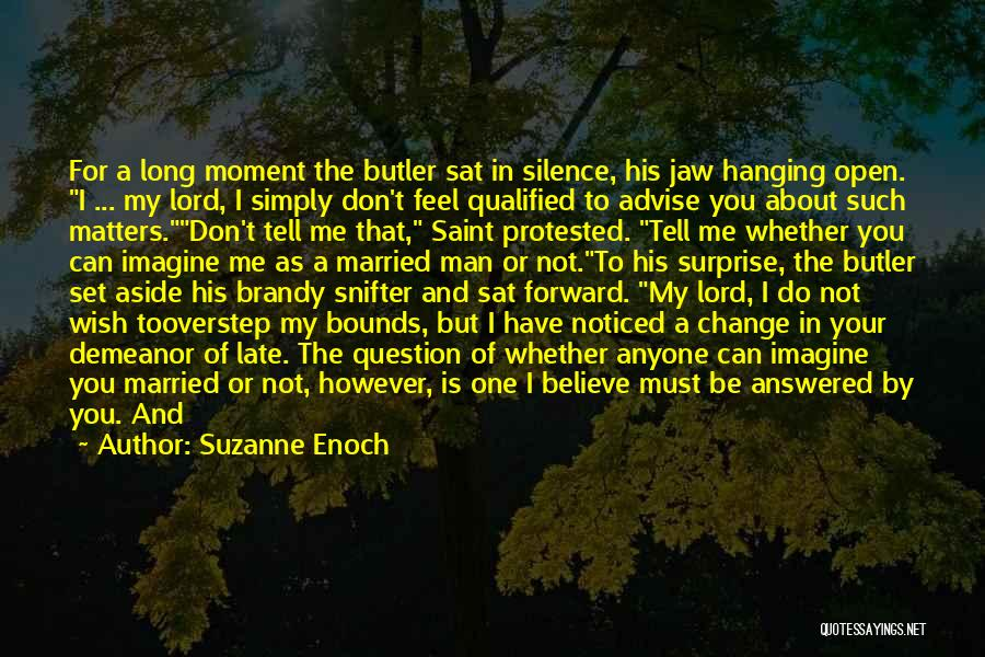 Late Marriage Quotes By Suzanne Enoch
