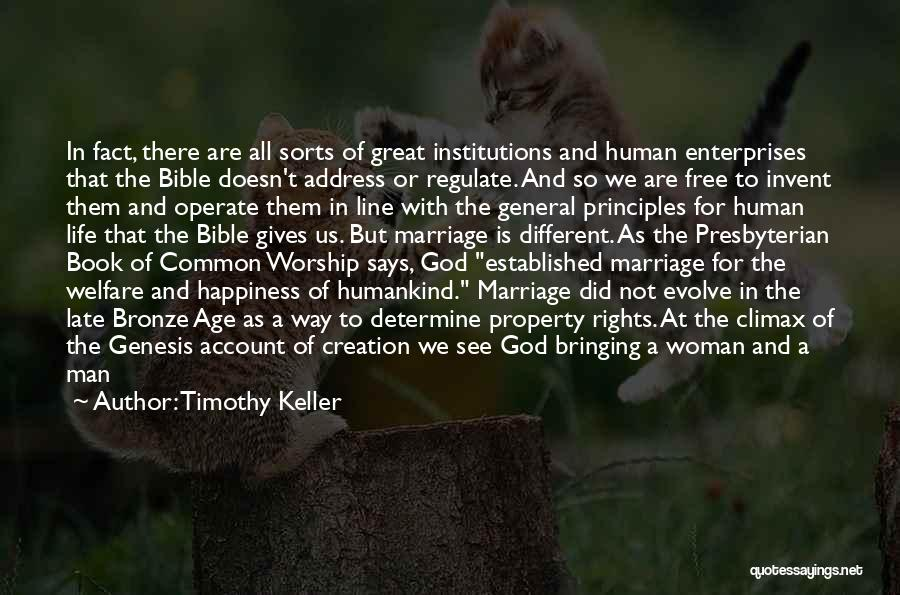 Late Marriage Quotes By Timothy Keller