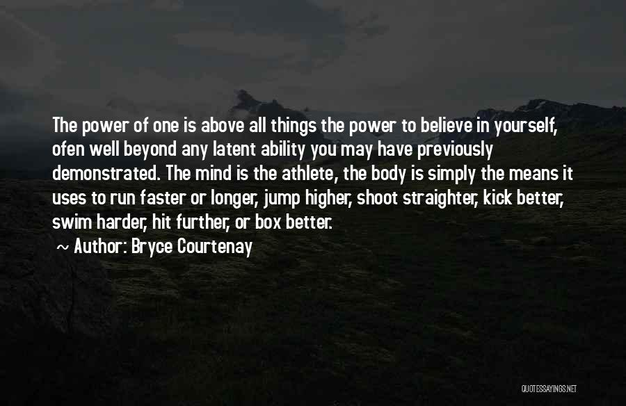 Latent Quotes By Bryce Courtenay