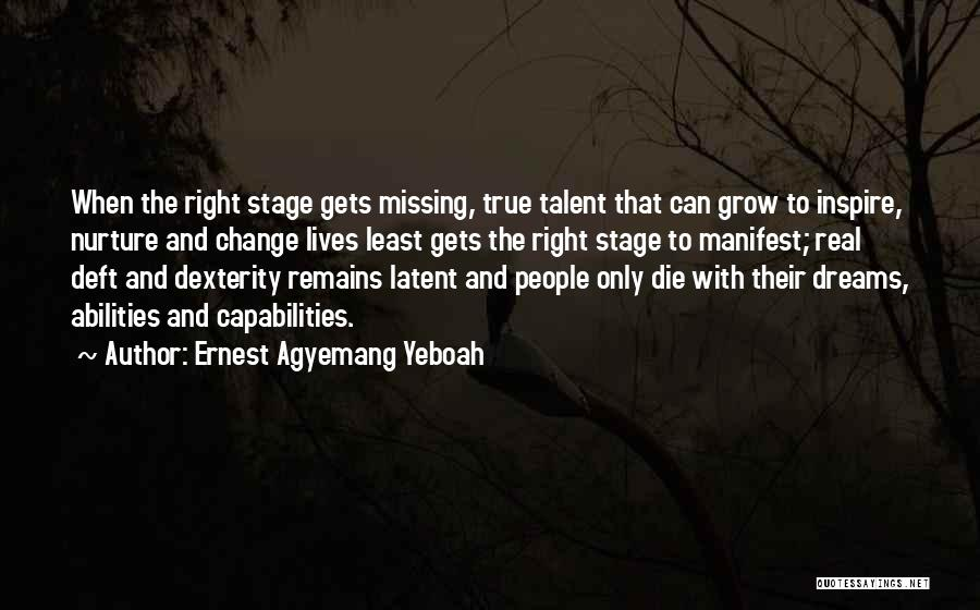 Latent Quotes By Ernest Agyemang Yeboah