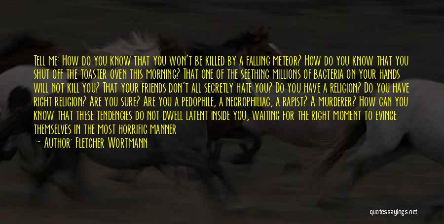 Latent Quotes By Fletcher Wortmann