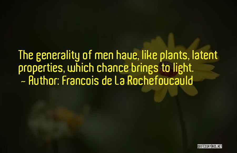 Latent Quotes By Francois De La Rochefoucauld