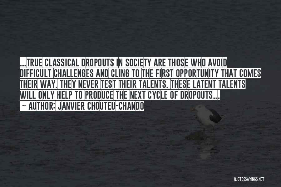Latent Quotes By Janvier Chouteu-Chando