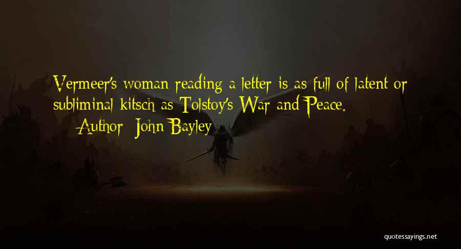 Latent Quotes By John Bayley