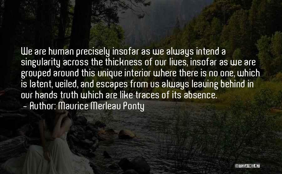 Latent Quotes By Maurice Merleau Ponty
